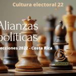 Coaliciones, alianzas y fusiones electorales en política costarricense ◘ Cultura electoral 22